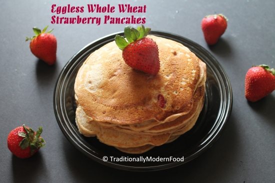 Eggless Whole Wheat  Strawberry Pancakes